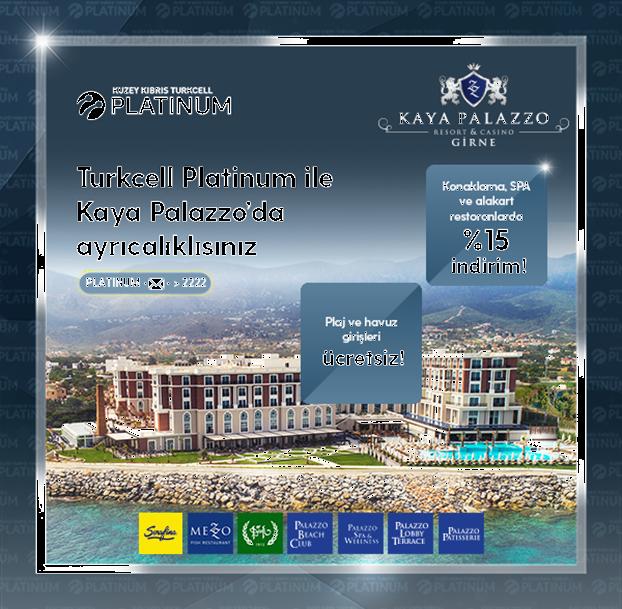 Turkcell Platinum ile Kaya Palazzo'da Ayrıcalıklısınız!