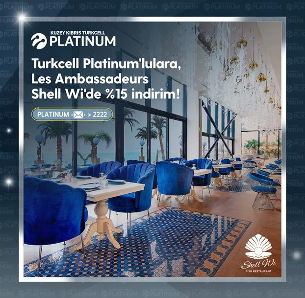 Turkcell Platinum'lulara Les Ambassadeurs Shell Wi'de %15 indirim!