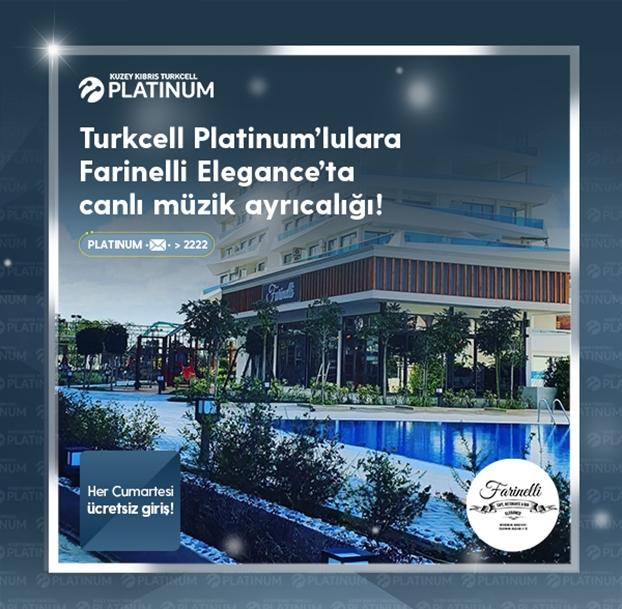 Turkcell Platinum ile Farinelli Elegance'ta canlı müzik ayrıcalığı!