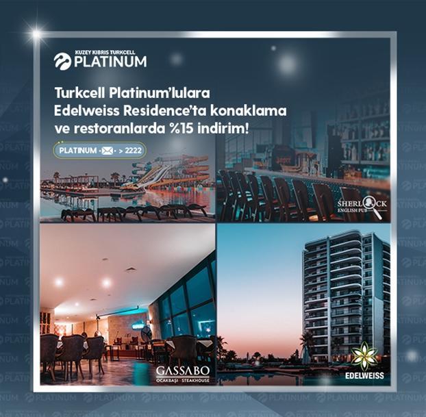 Turkcell Platinum ile Edelweiss Residence'ta ayrıcalıklısınız!