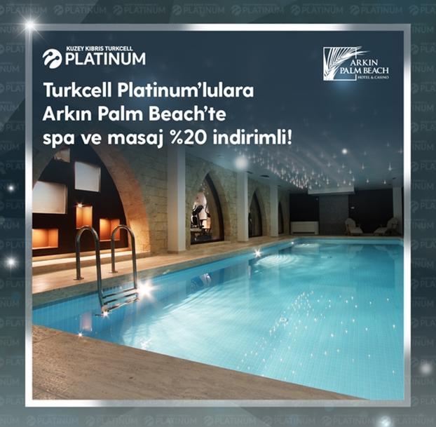 Turkcell Platinum'lulara Arkın Palm Beach'de spa ve masaj %20 indirimli!
