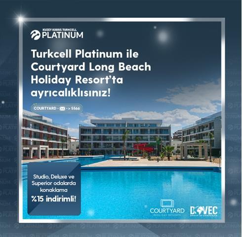 Turkcell Platinum ile Courtyard Long Beach Holiday Resort'ta ayrıcalıklısınız!