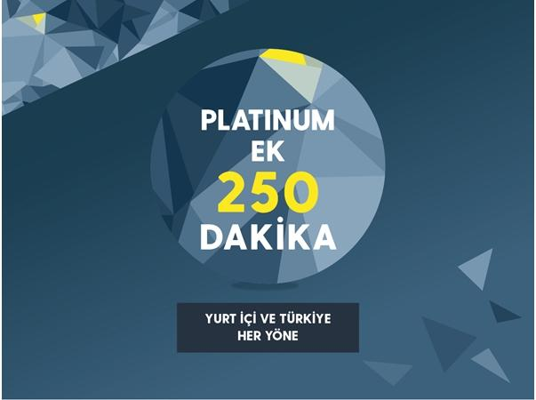 Platinum'a Ek 250 Dakika Paketi
